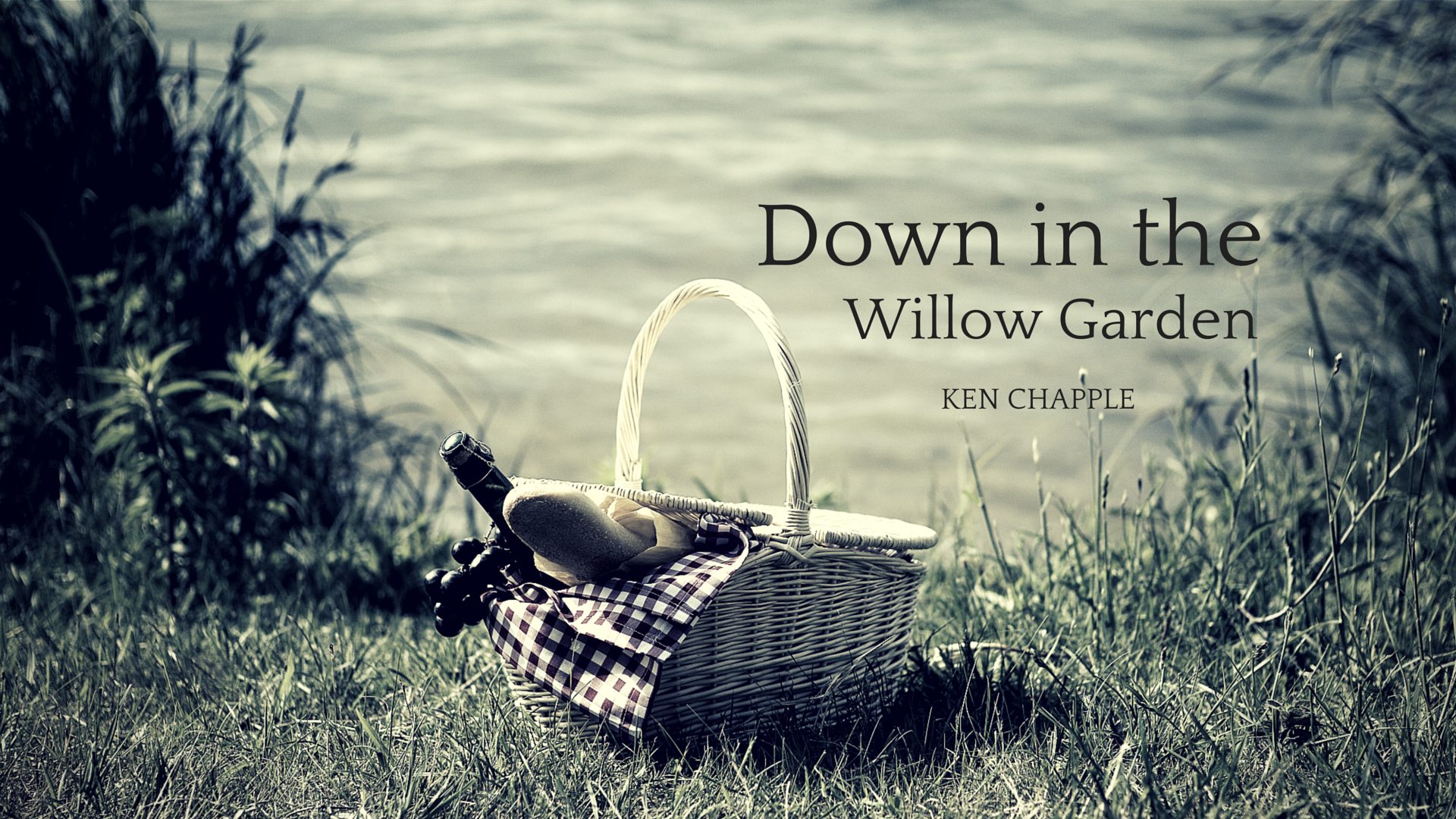 Down In The Willow Garden.