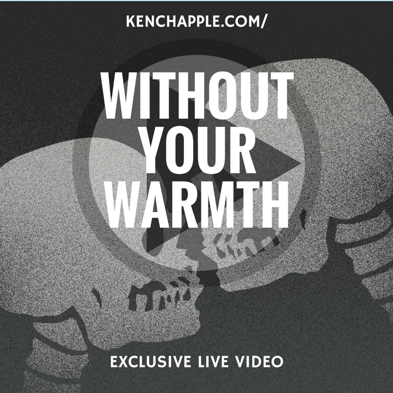 Without Your Warmth (preview)